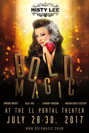 El Portal Theatre Misty Lee Bold Magic