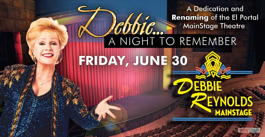 El Portal Theatre Debbie ... A Night To Remember