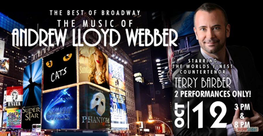 El Portal Theatre The Music of Andrew Lloyd Webber Starring Terry Barber