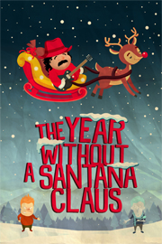 The Year Without A Santana Claus El Portal Theatre